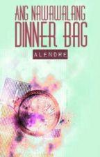 Ang Nawawalang Dinner Bag (one shot) by alendre