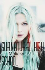 Surnatural High School [ancienne version] by meliaky