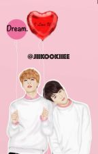 Dream Jikook/Kookmin OS by jiikookiiee