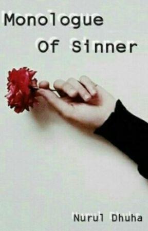 Monologue Of Sinner . by NrulDhha
