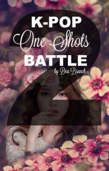K-Pop One Shots Battle 2