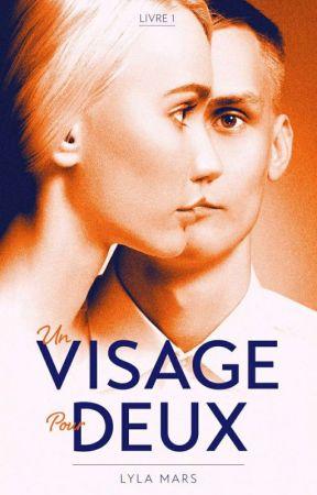 Un Visage Pour Deux  by Written-Rose