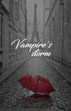 """Vampire's storm."" by delabisenoire"