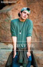 Believe Me| Aaron Carpenter by FlawlessAaron