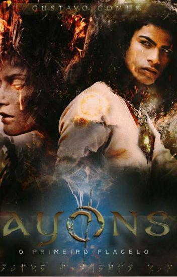 AYONS - O Primeiro Flagelo (Romance Gay)