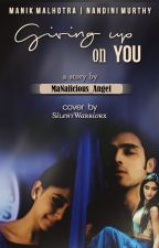 MaNan SS- Giving Up on You by MaNanlicious_Angel
