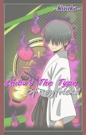 Chiba's The Type Of Boyfríend ‖Book ➂‖ by minhotaku--