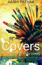 Covers!!! by Aaliya2106