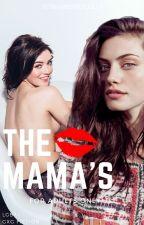 The Mama's  ⚢ ○ kısa hikaye by strawberrylolly