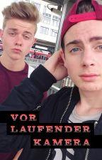 Vor laufender Kamera (JONAS & LukiTime / Joki-FF / boyxboy) by 972stories