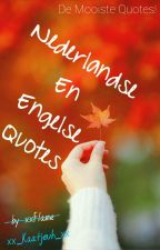 Nederlandse En Engelse Quotes by xxFlame