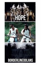Hope. (The originals + Dolan twins) by borderlinedolans