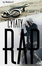 Cytaty Rap ✔ by Madixx17