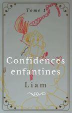 Confidences enfantines. Tome 1 by Carazachiel