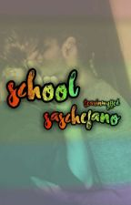 school;;saschefano [INTERROTTA] by tearinmyffed