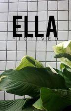 Ella | ✓ by fictived