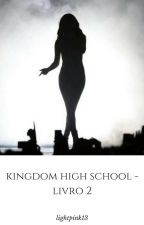 KINGDOM HIGH SCHOOL [2ª TEMPORADA - JUSTIN BIEBER - COMPLETA] by lightpink13
