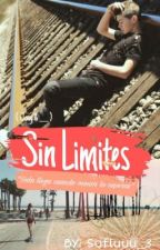 Sin Limites[Terminada] JoeyB & _____ by sofxa1