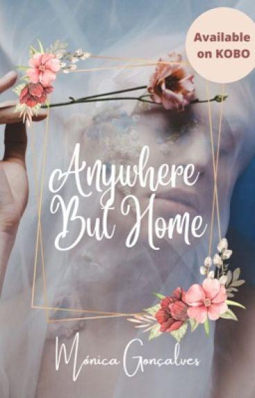 Anywhere But Home [#Wattys2016]
