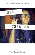 She Changed- Lauren/You [O.H] by PapiJauregui
