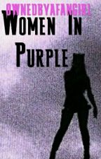 Women In Purple: A Men In Black Story || Wattys 2017 by ownedbyafangirl