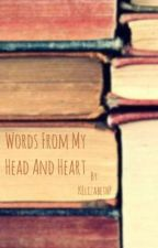 Words From My Head And Heart by KElizabethP