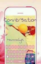 Conversation  // 5Sos by HannalyK