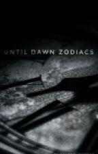 Until Dawn Zodiacs by viceuriokn