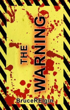 The Warning by brucerelgin