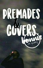 Premades a covers by eat_Bonnie