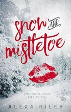 Snow and Mistletoe by Romancista24