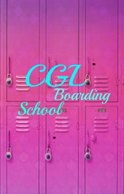 CGL Boarding School by Sunshine0204