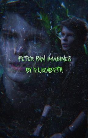 Peter Pan Imagines - Daddys here - Wattpad