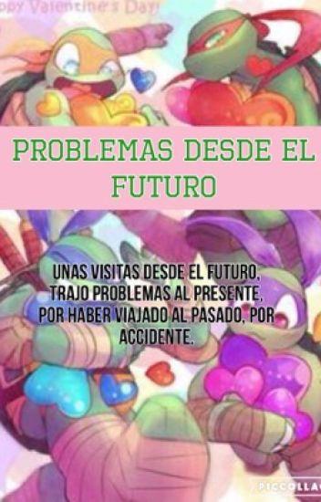 Problemas desde el futuro