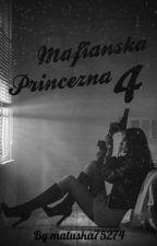Mafiánska Princezná 4 by matuska75274