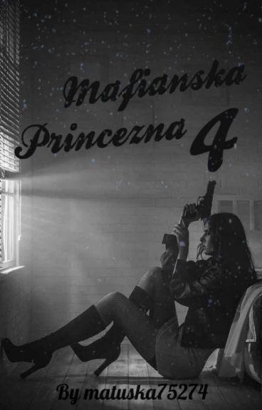 Mafiánska Princezná 4