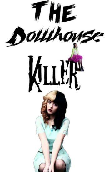 The Dollhouse-Killer / Kyran FF