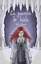 La guarida de hielo by Milaeryn