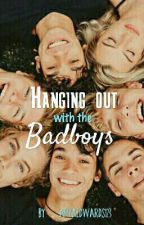 Hanging With The Bad Boys (Editing) by afiyaedwards123