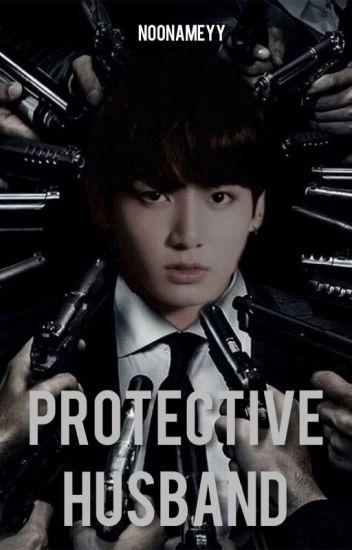 Protektive Husband(Chapter)√