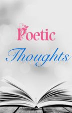 Poetic thoughts by ReganUre