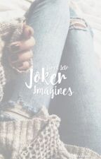 JOKER IMAGINES | JARED LETO by wonderwomenn