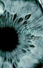 blaue augen | neuer/oc by dunkelgelb