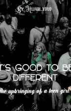 its good to be different by hijabi_xoxo