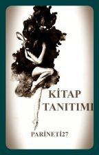 KİTAP TANITIMI by Parineti27