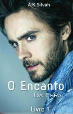 O Encanto Da Fera by anakeziasilva77