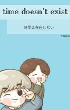 time doesn't exist ;; chanbaek by THsfriend