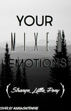 Your Mixed Emotions by -annoyedpotato