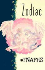 ZODIAC FNAFHS by TheCrazyMilk