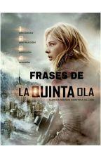 Frases de La Quinta Ola by KPerry_6